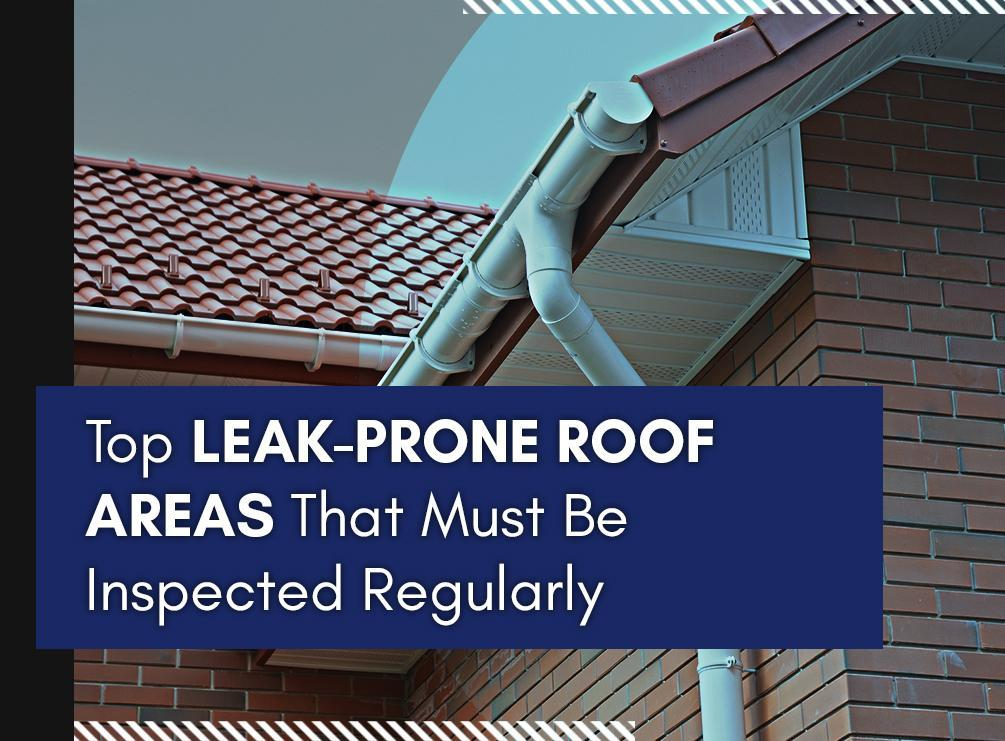 Top Leak-Prone Roof