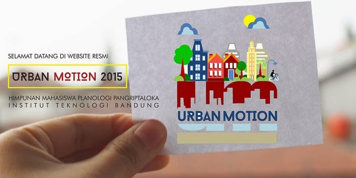 EVENT: Urban Motion ITB 2015