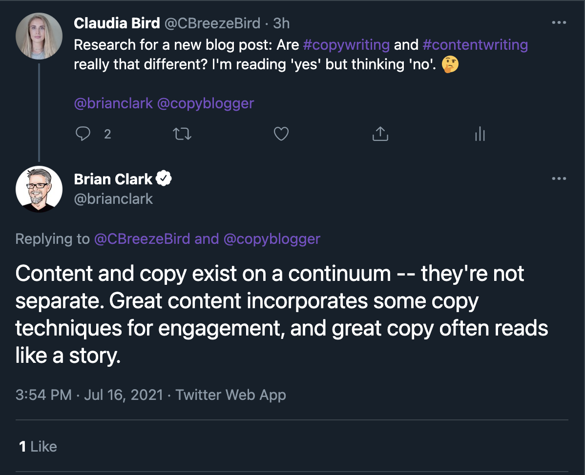 """A tweet from Brian Clark (copyblogger) saying, """"Content and copy exist on a continuum - they're not separate. Great content incorporates some copy techniques for engagement, and great copy often reads like a story."""""""