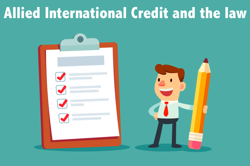 Allied International Credit and the law