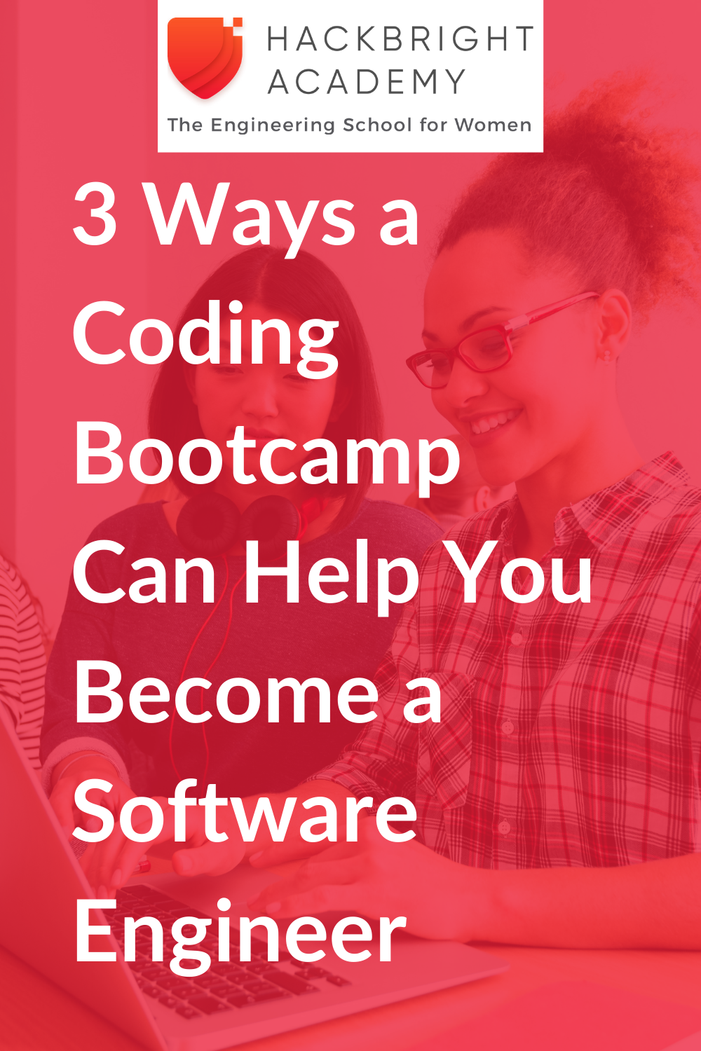 3 Ways a Coding Bootcamp Can Help You Become a Software Engineer