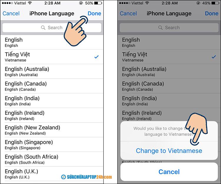 Sau khi chọn Tiếng Việt, bạn click Change to Vietnamese để hoàn tất quá trình