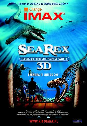 Polski plakat filmu 'Sea Rex. Podróż Do Prehistorycznego Świata'