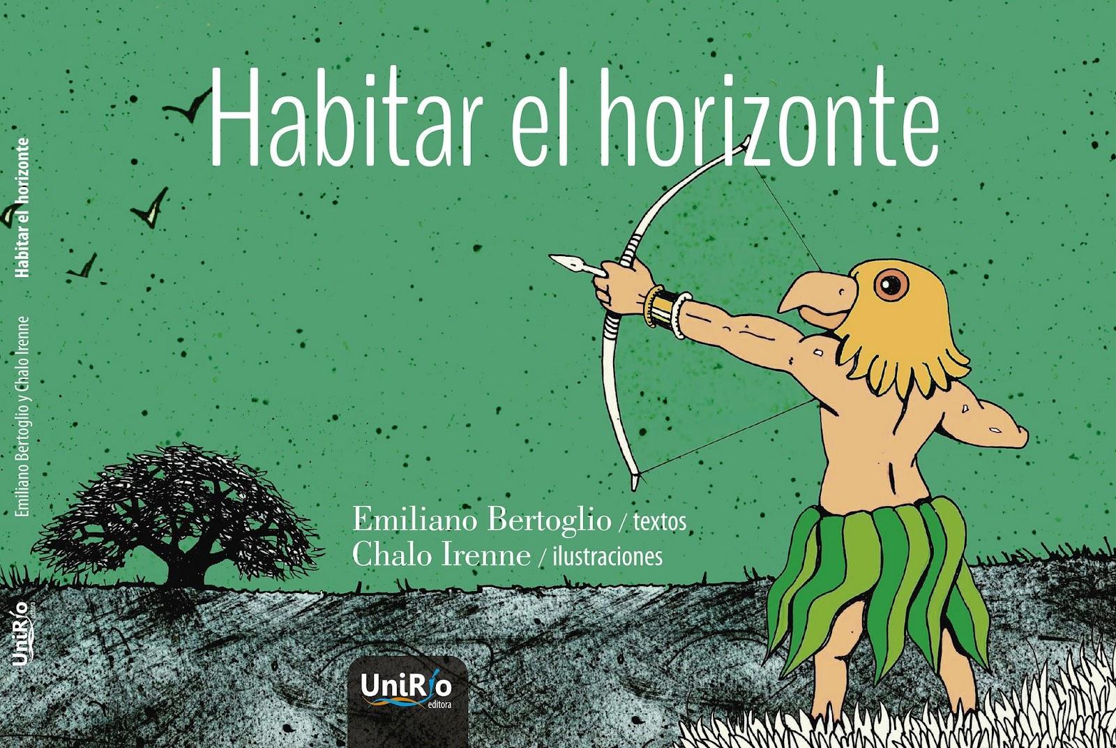 Resultado de imagen para Habitar el horizonte emiliano bertoglio