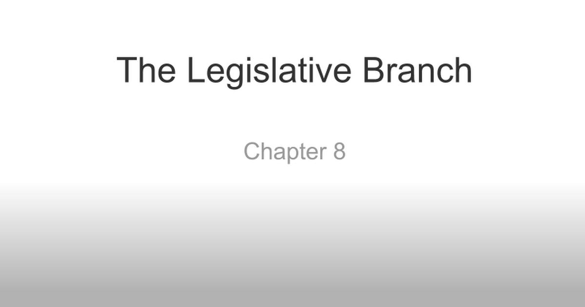 Notes The Legislative Branch Chapter 8 Google Slides – Legislative Branch Worksheet