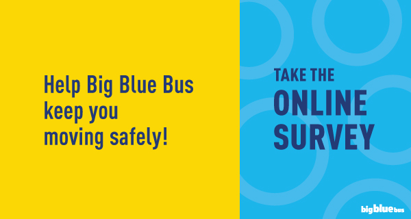 Help Big Blue Bus Keep You Moving Safely with online survey