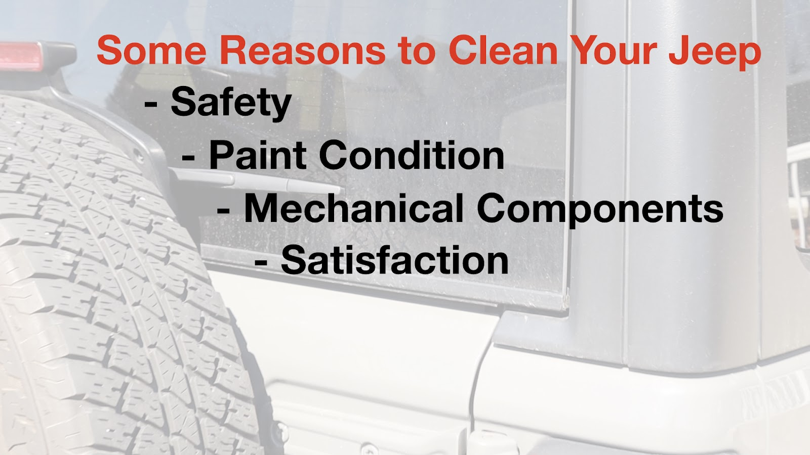 Reason to Clean Your Jeep Wrangler
