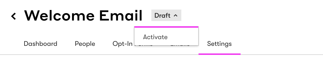 Select activate to publish your email and campaign in Drip