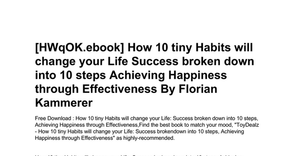How 10 Tiny Habits Will Change Your Life Success Broken Down Into 10