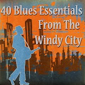 40 Blues Essentials from the Windy City