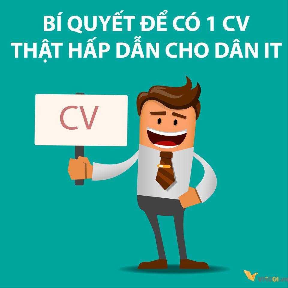Khi xin việc làm IT nên viết CV mang đậm phong cách IT