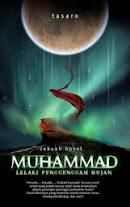Muhammad SAW Jilid 1: Lelaki Penggenggam Hujan | RBI