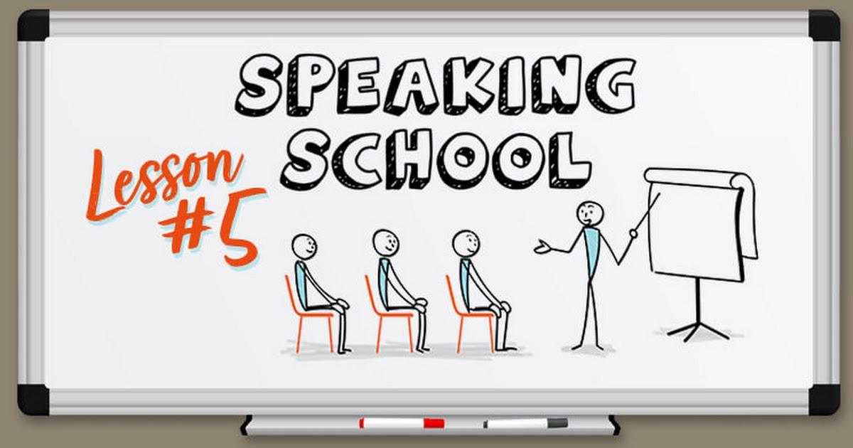 SS_SpeakingSchool_Episode_05.jpg