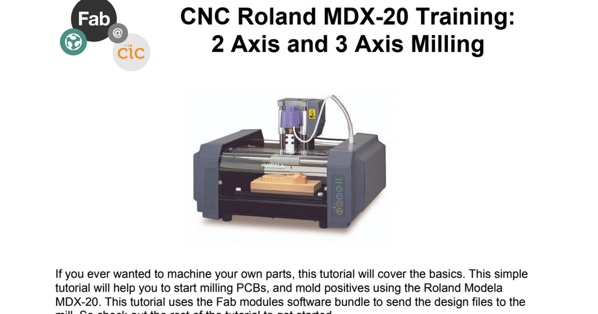 CNC Roland MDX-20 Training_ 2 Axis and 3 Axis Milling pdf
