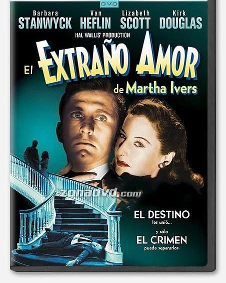 El extraño amor de Martha Ivers (1946, Lewis Milestone)