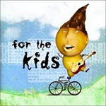 For the Kids: Various Artists album cover