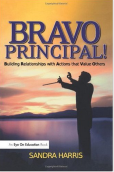 BRAVO Principal!: Building Relationships with Actions that Value Others