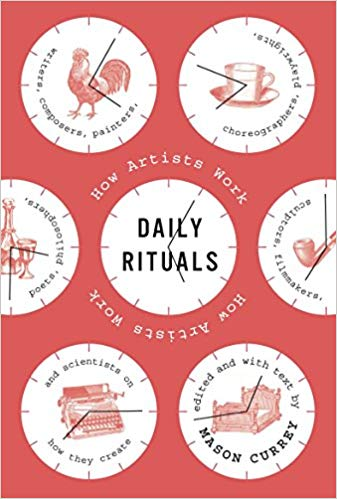 Cover of 'Daily Rituals: How Artists Work' by Mason Currey