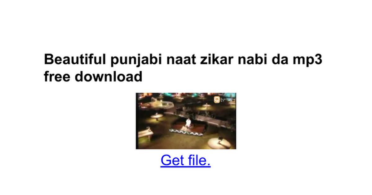 Zikar nabi da naat mp3 free download.