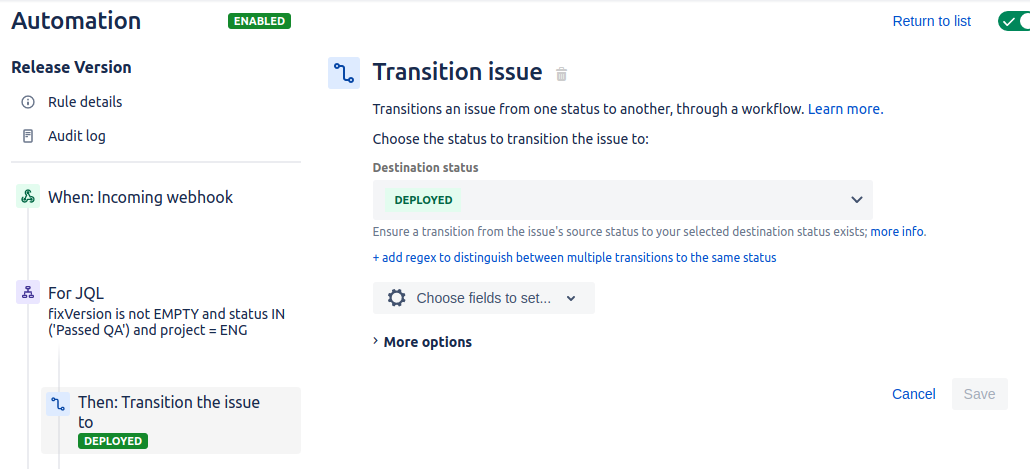 Jira automation interface for transition issue with destination status of deployed