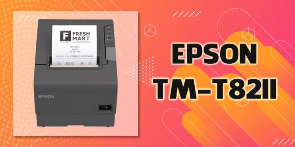 Máy in bill - hóa đơn EPSON TM_T82II giá rẻ cho cửa hàng
