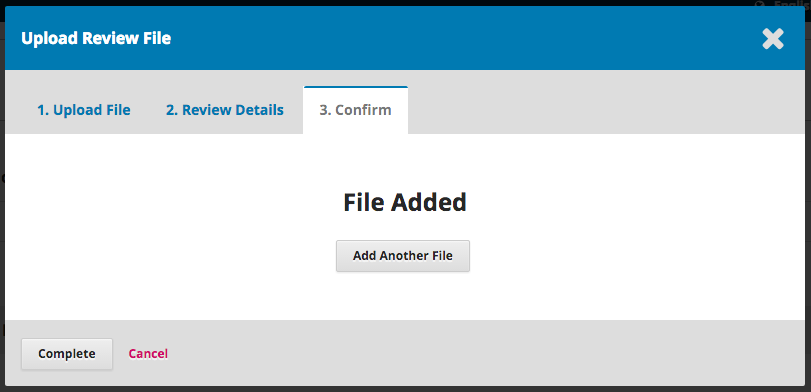 Add another file or complete upload