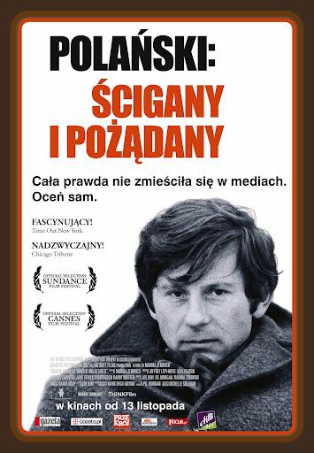 Polski plakat filmu 'Polański: Ścigany i Pożądany'