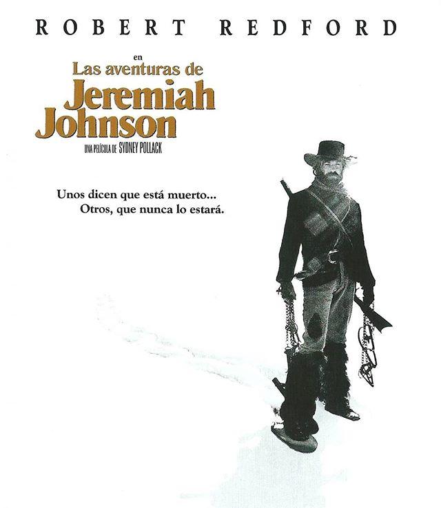 Las aventuras de Jeremiah Johnson (1972, Sydney Pollack)