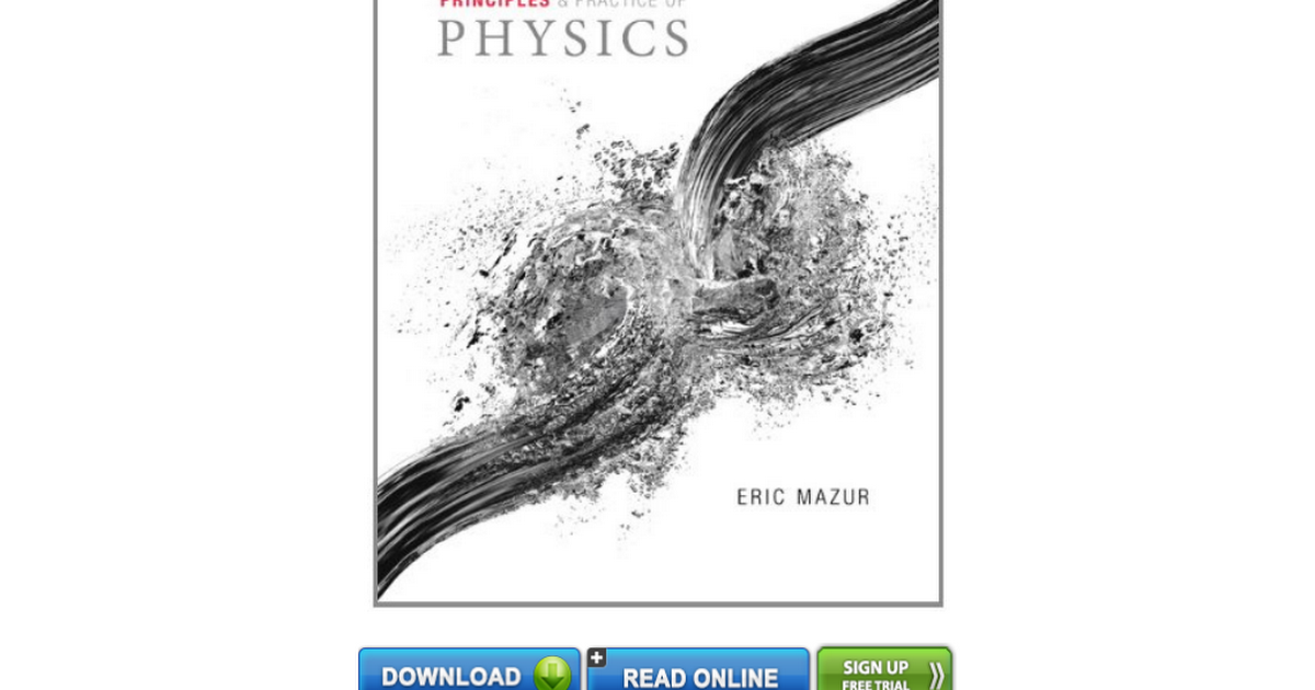 principles and practice of physics eric mazur pdf free download