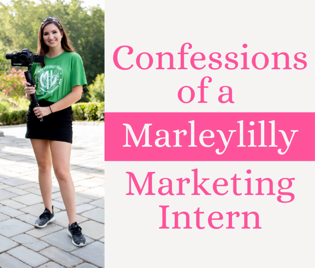 Confessions of a Marleylilly Marketing Intern