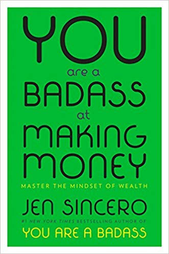 If you constantly have an 'I'm broke' mindset, I highly recommend reading You Are a Badass At Making Money by Jen Sincero