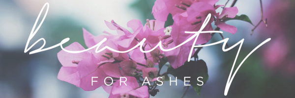 Beauty for Ashes text logo over a photo of pink flowers
