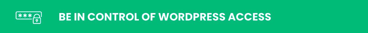 wordpress security: be in control of wordpress access