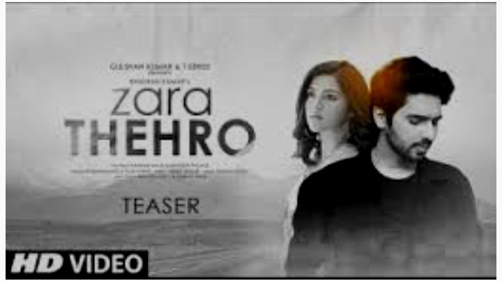 Zara Thehro Lyrics in Hindi.