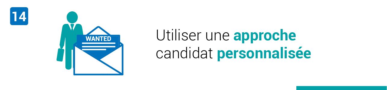 Tendance #14 : Utiliser une approche candidat personnalisée