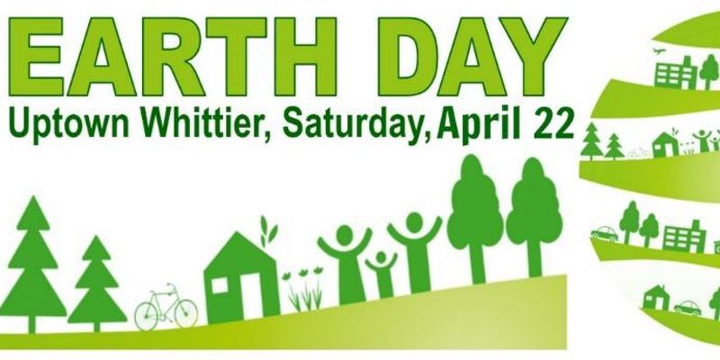 11 Free Earth Day Events in Los Angeles #EarthDayLA - Historic Uptown Whittier