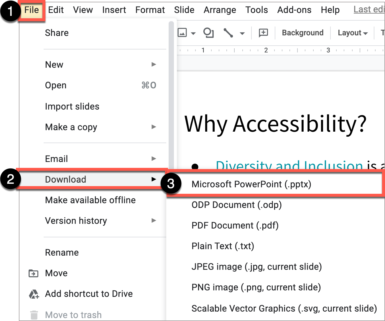 To download in a different format in Google Slides, select File, then Download.