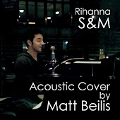 S & M - Rihanna (Acoustic Cover)