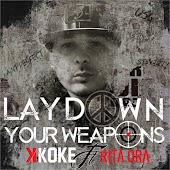 Lay Down Your Weapons (feat. Rita Ora)