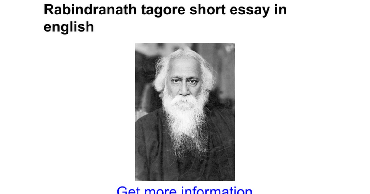 qualities of rabindranath tagore Rabindranath tagore, a great indian poet and writer, is one of the most revered literary figures in india to know all about his childhood, life, works, achievements and timeline, read the biography below.