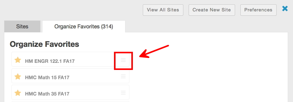 An image of the Organize Favorites tab in the Sites tool with a box and arrow indicating the three bars that users should click and drag in order to move a site to a different place in the list of favorite sites.
