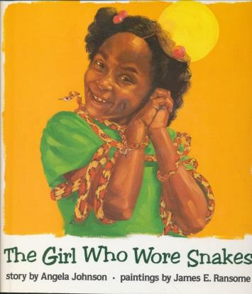 The Girl Who Wore Snakes: Johnson, Angela, Ransome, James ...