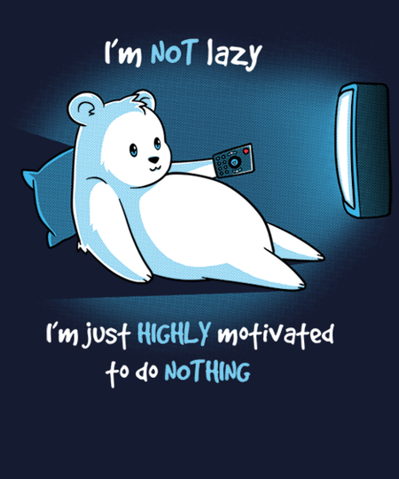 Qwertee: I'm Not Lazy