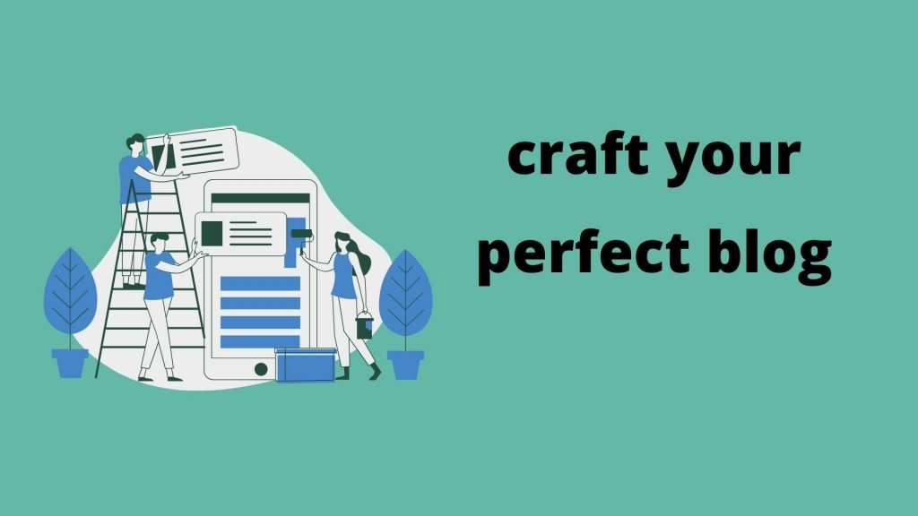 craft your  blogs with this simple checklists