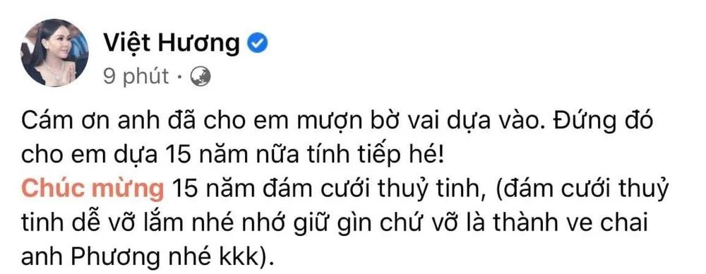 Việt Hương nhắn gửi chồng nhân kỉ niệm 15 năm ngày cưới: 'Đám cưới thuỷ tinh dễ vỡ, vỡ là thành ve chai'