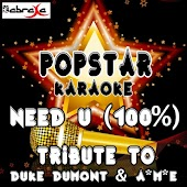 Need U (100%) [A Tribute to Duke Dumont & A*m*e]
