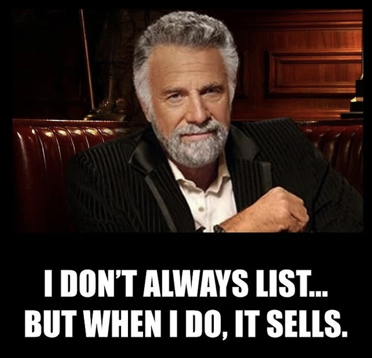 i don't always list... but when i do, it sells