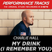 My Drink (I Remember You) [Performance Tracks] - EP