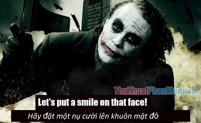 Những câu nói hay của Joker - 5