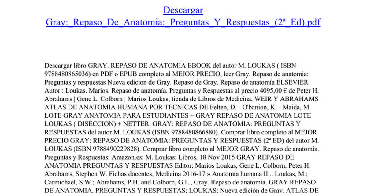 Gray Repaso De Anatomia Preguntas Y Respuestas (2ª Ed) - Google Docs